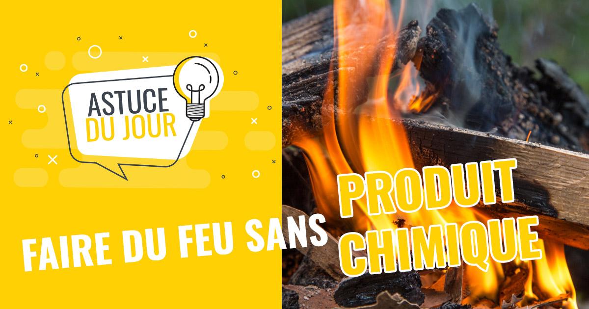 Faire du feu sans allume feu chimique - Blog tendances et ...